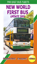 Far East Bus Fleets - New World First Bus - Update 2001