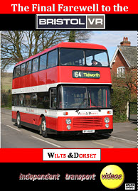 The Final Farewell to the Bristol VR - Wilts & Dorset - Format DVD